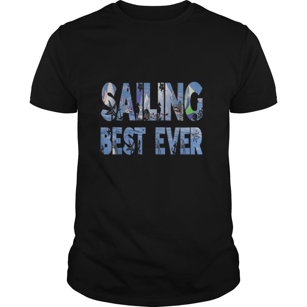 Sailing best ever shirt Classic Men's