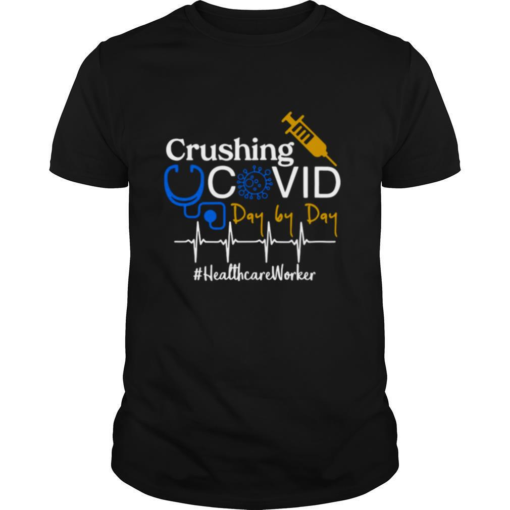 Crushing Covid Day By Day Healthcare Worker shirt Classic Men's