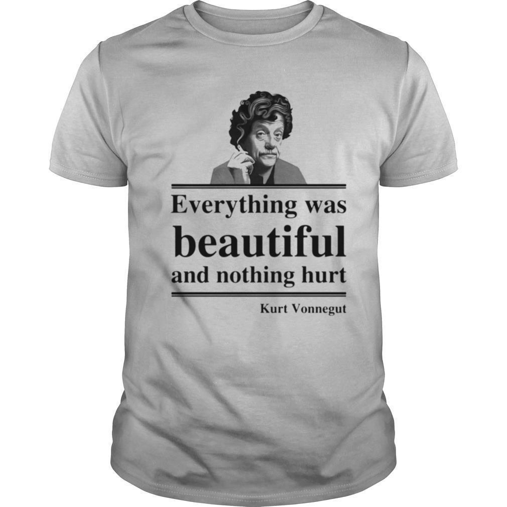 Everything Was Beautiful And Nothing Hurt Kurt Vonnegut shirt Classic Men's