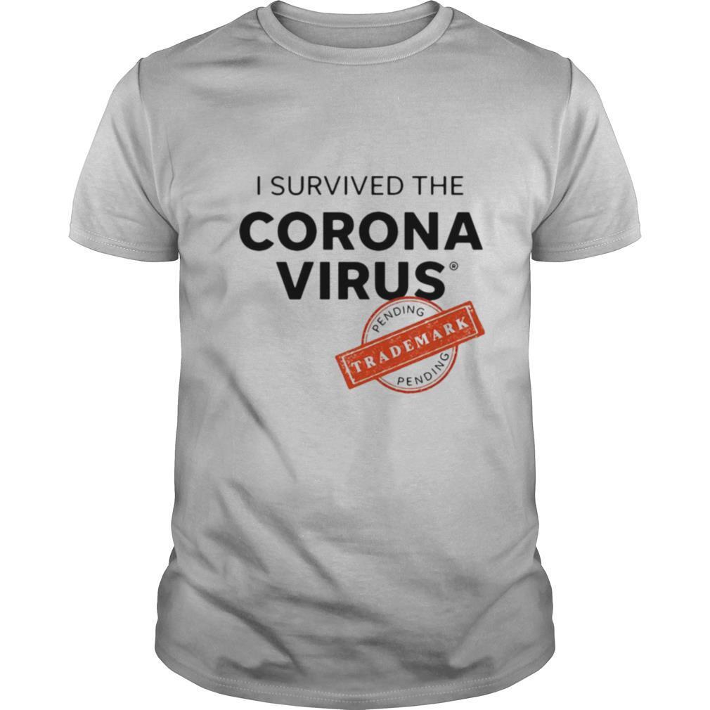 I Survived The Corona Virus Pending shirt Classic Men's