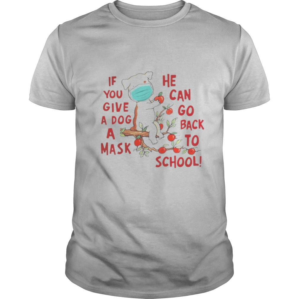 Poodle if you give a dog a mask he can go back to school apple shirt Classic Men's