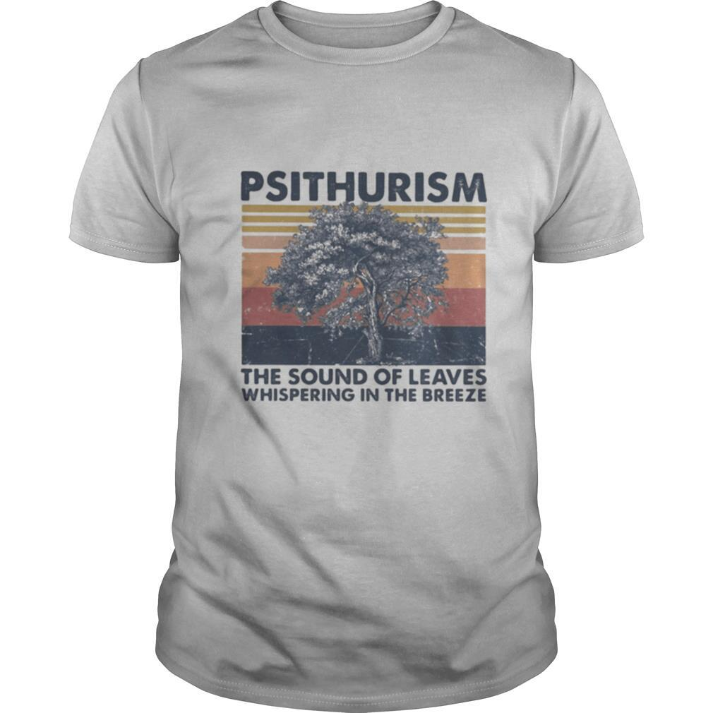 Psithurism the sound of leaves whispering in the breeze vintage retro shirt Classic Men's