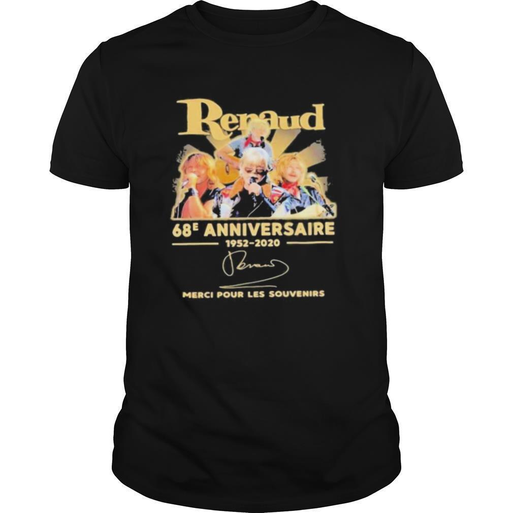 Renaud 68e anniversaire 1952 2020 merci pour les souvenirs signatures shirt Classic Men's