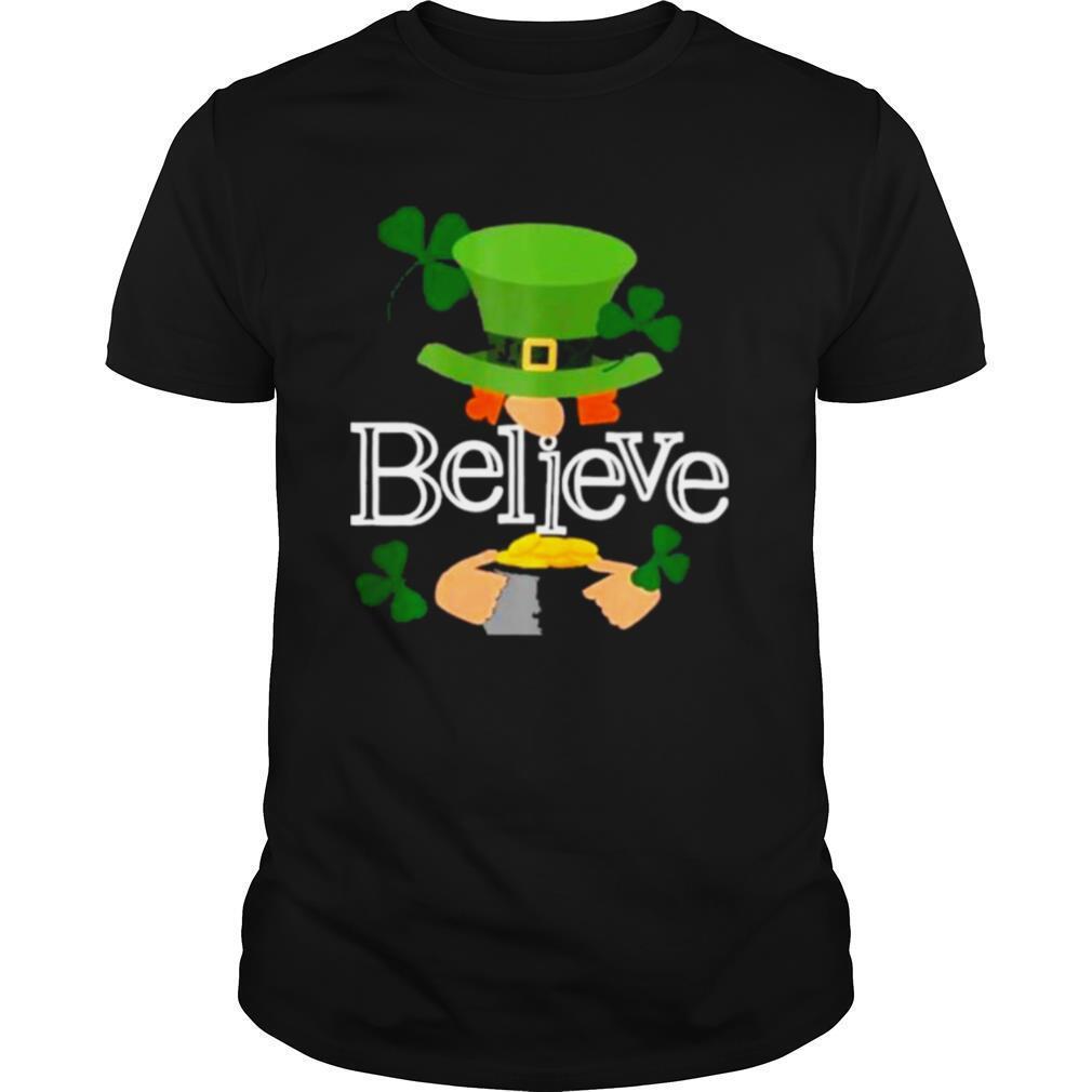 St Patricks day cute believe Leprechaun shamrock shirt Classic Men's