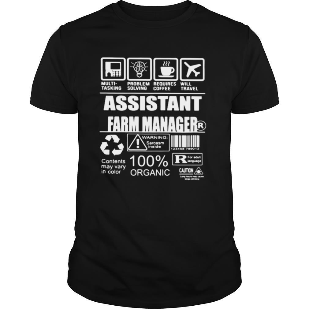 Assistant farm manager warning sarcasm inside contents may vary in color 100% organic shirt Classic Men's
