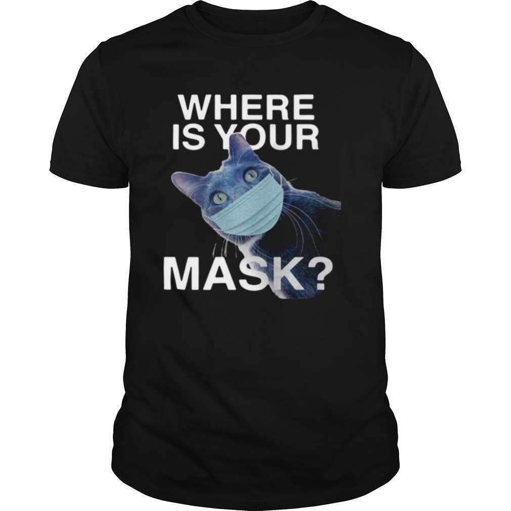 Cat Where Is Your Mask Black Cat shirt Classic Men's