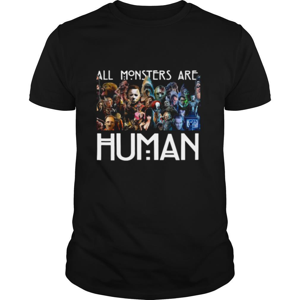 Horror Characters All Monsters Are Human shirt Classic Men's