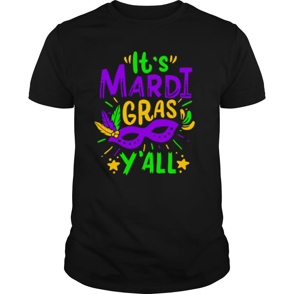 It's Mardi Gras Y'all Funny Parade Lovers shirt Classic Men's