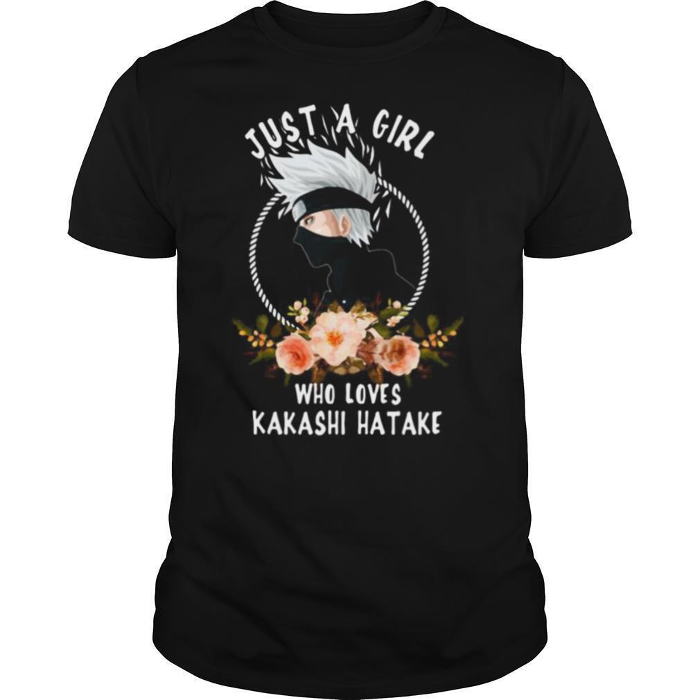Just a girl who loves kakashi hatake flowers shirt Classic Men's
