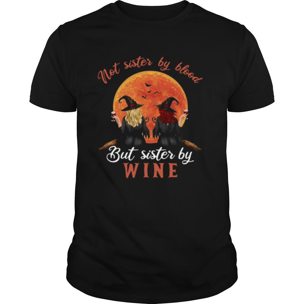 Not Sister By Blood But Sister By Wine Witch Sunset shirt Classic Men's