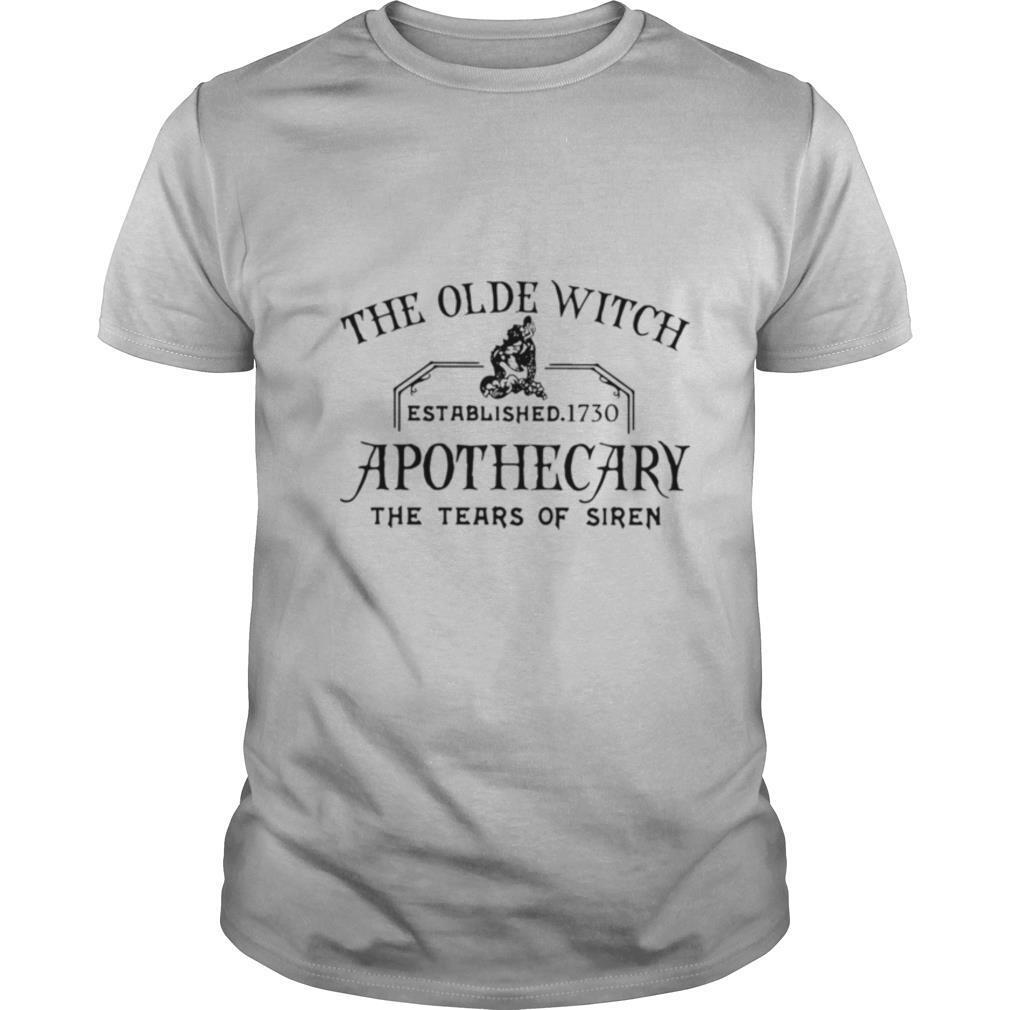 The Olde Witch Established 1730 Apothecary The Tear Of Siren shirt Classic Men's