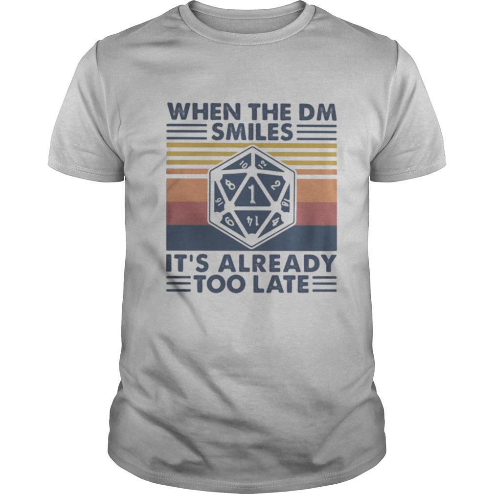 When the dm smiles it's already too late vintage retro shirt Classic Men's