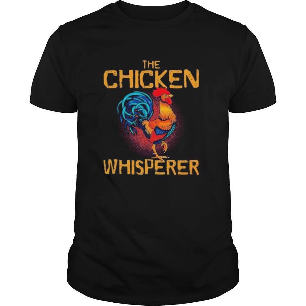 The Chicken Whisperer shirt Classic Men's