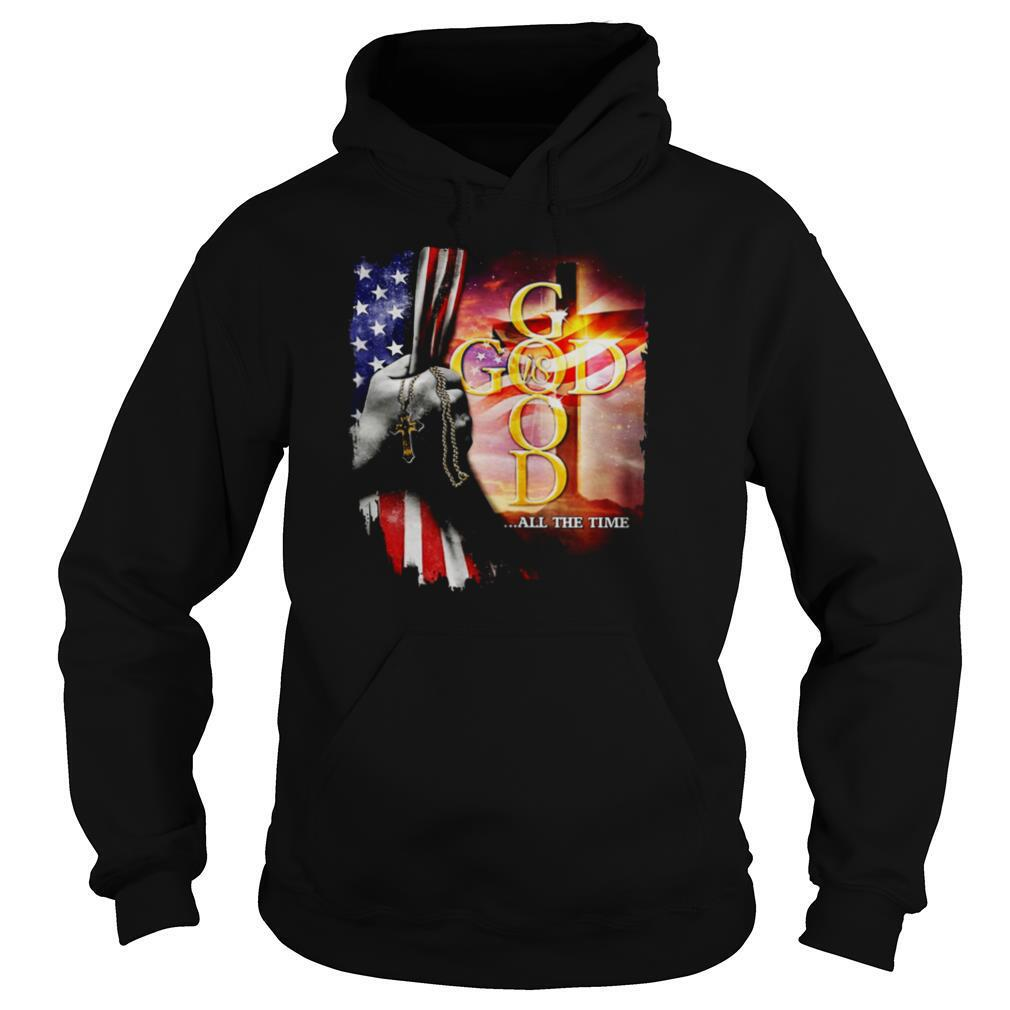 god all the time american flag independence day shirt