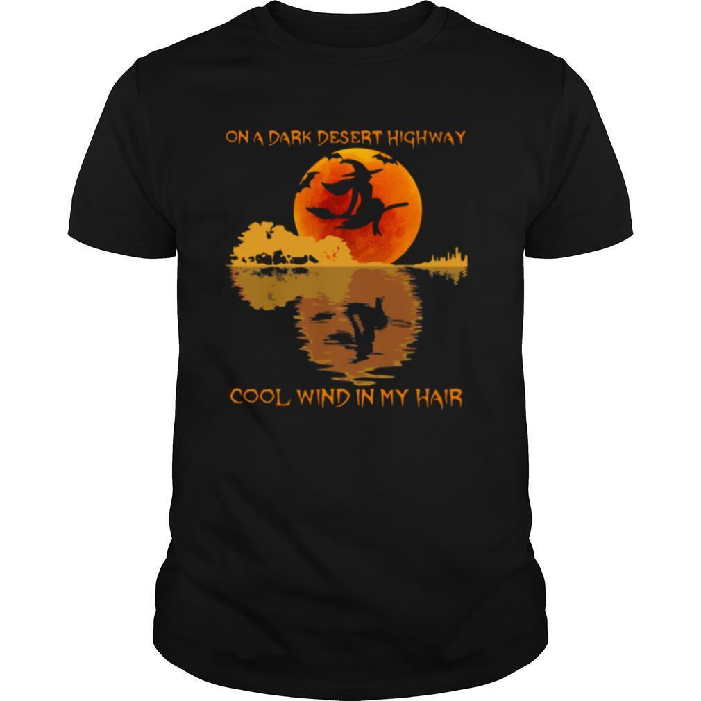 Halloween witch on a dark desert highway cool wind in my hair shirt Classic Men's