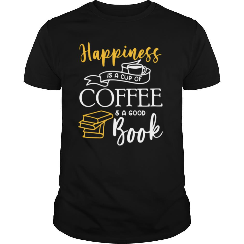 Happiness Is A Cup Of Coffee And A Good Book shirt Classic Men's