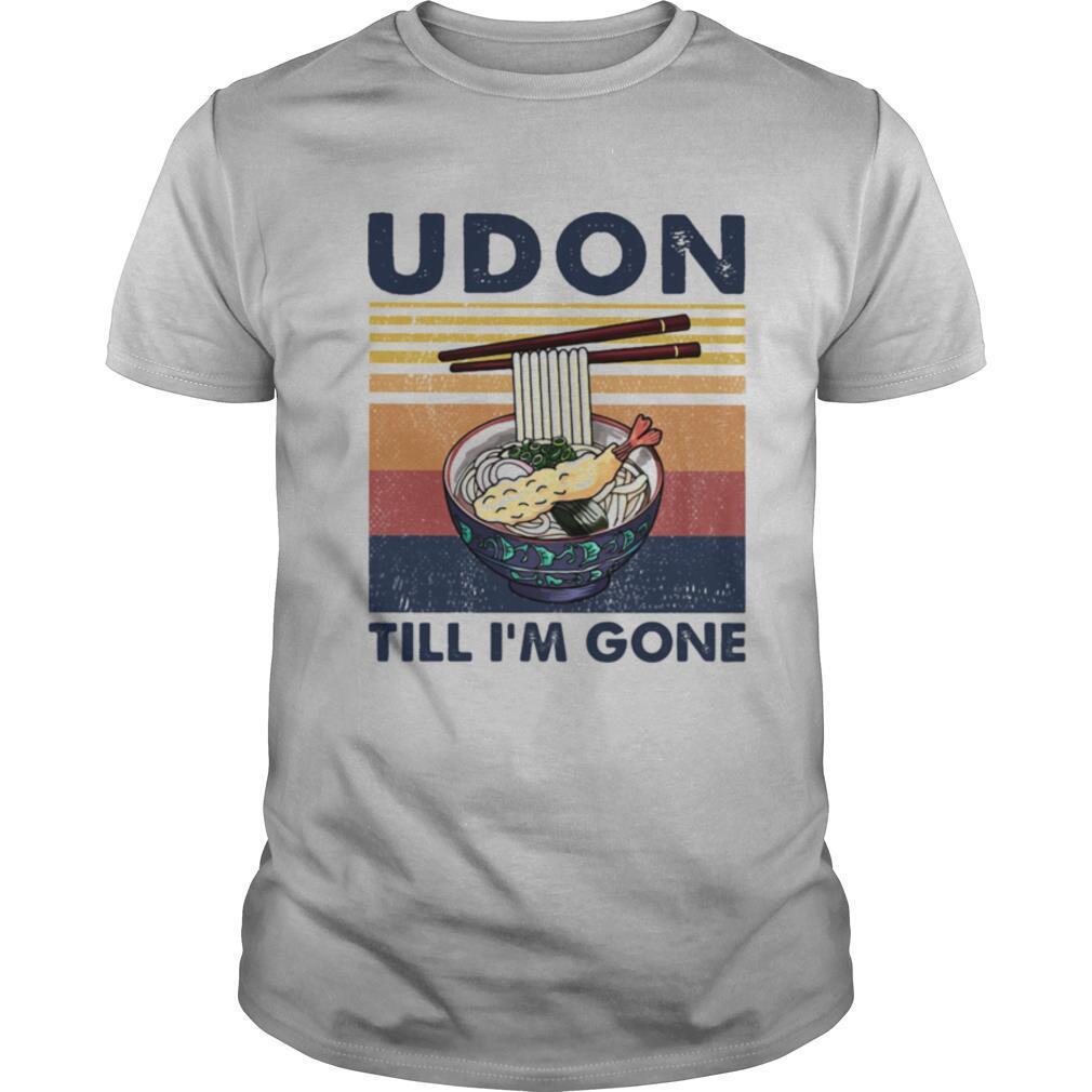 Noodle udon till I'm gone vintage retro shirt Classic Men's