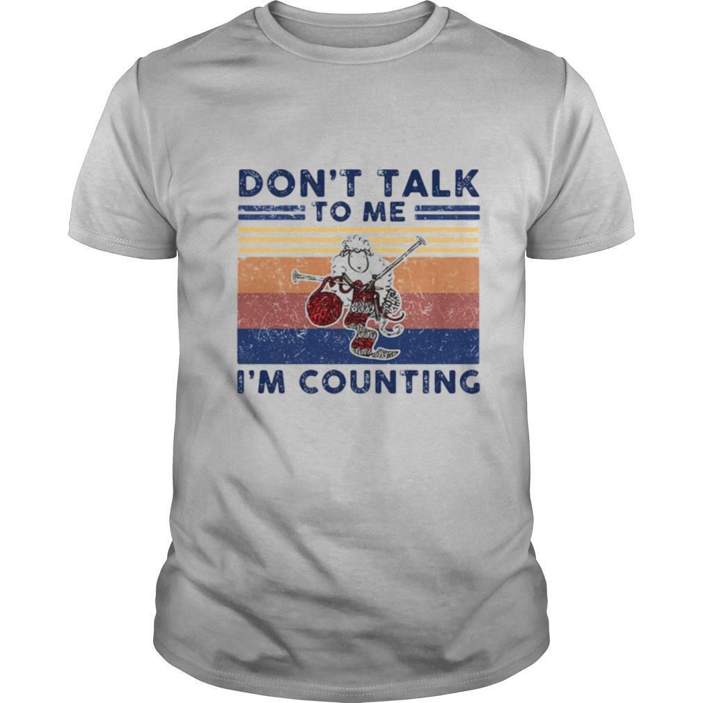 Don't talk to me I'm counting Original Sheep Knitting Vintage retro shirt Classic Men's