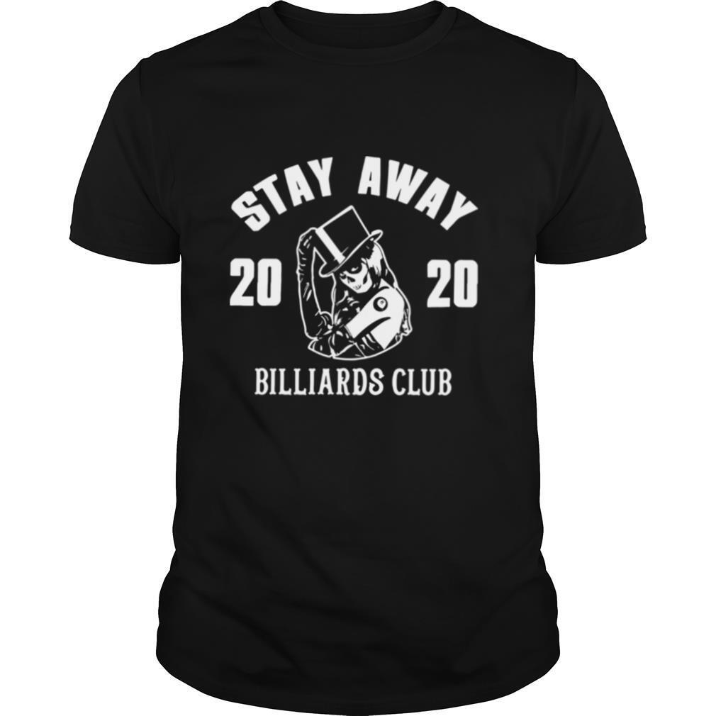 Stay Away 2020 Billiards Club shirt Classic Men's