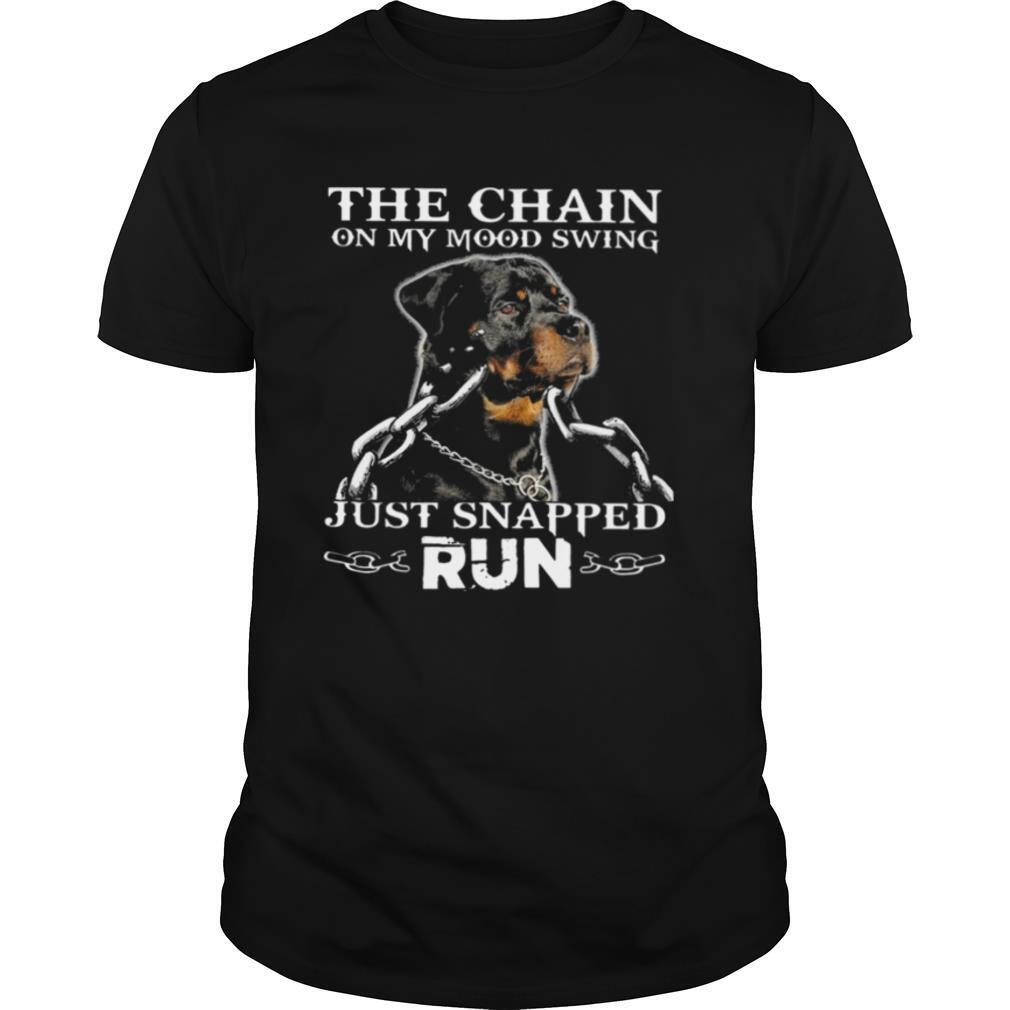 Rottweiler The Chain On My Mood Swing Just Snapped Run shirt Classic Men's