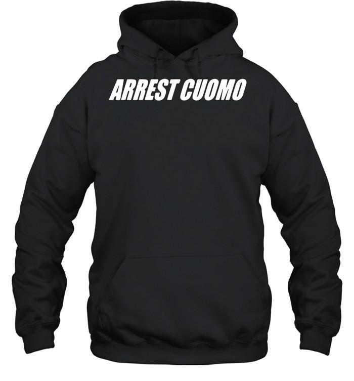Arrest cuomo shirt Unisex Hoodie