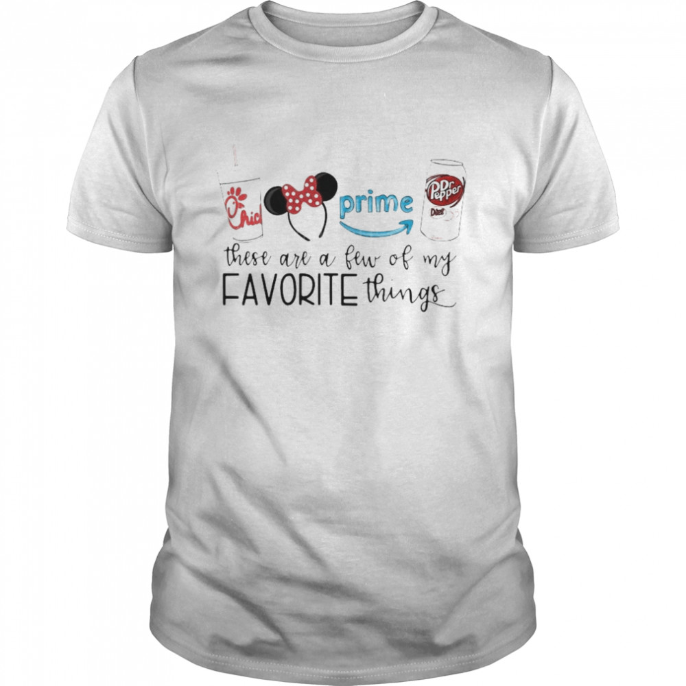 Chick-Fil-A Disney These Are A Few Of My Favorite Things shirt Classic Men's T-shirt