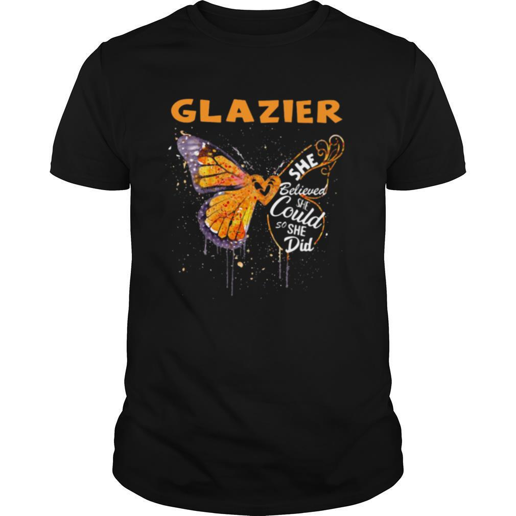 Glazier Butterfly She Believed She Could So She Did shirt Classic Men's