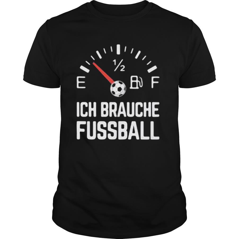 Ich Brauche Fussball shirt Classic Men's