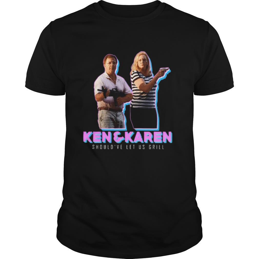 Ken And Karen Should've Let Us Grill shirt Classic Men's