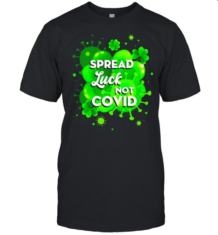 Spread luck not covid StPatricks day shirt Classic Men's T-shirt