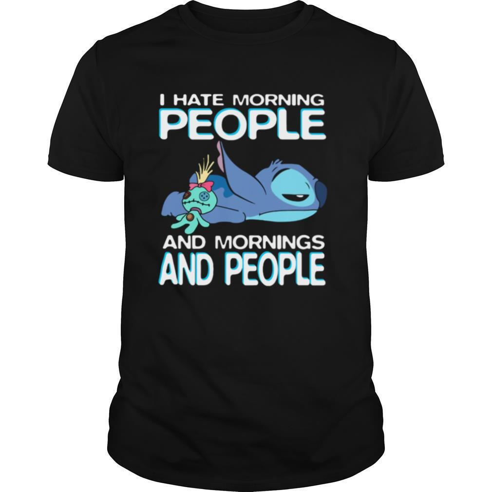 Stitch I Hate Morning People And Mornings And People shirt Classic Men's