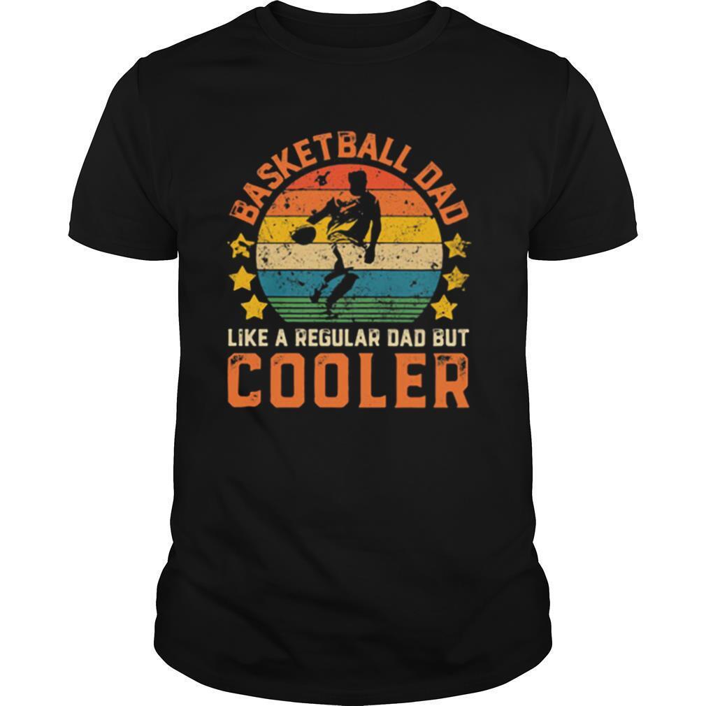 Basketball Dad Like A Regular Dad But Cooler Vintage Retro shirt Classic Men's