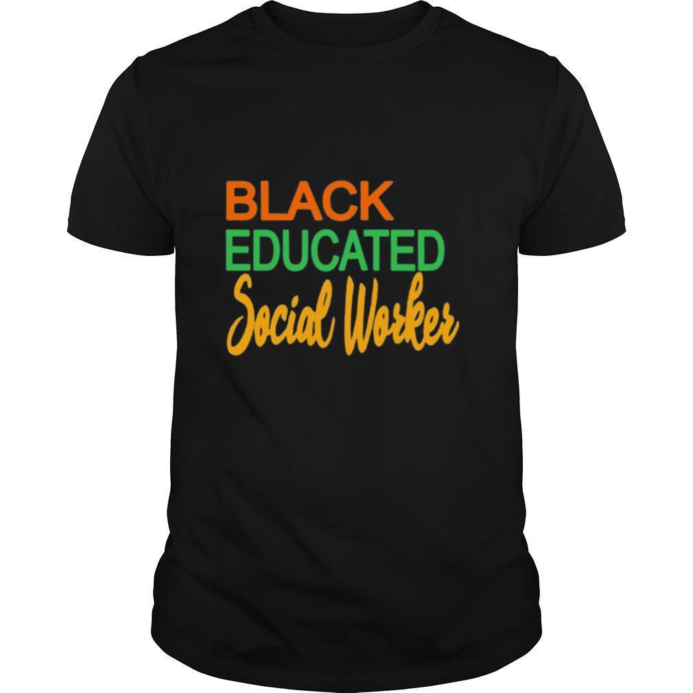 Black Educated Social Woker shirt Classic Men's