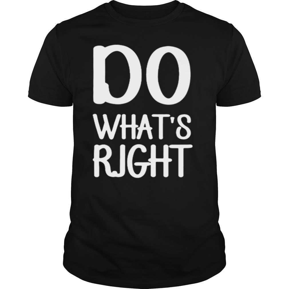 Do what's right shirt Classic Men's