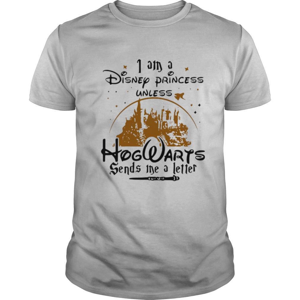 I am a Disney princess unless Hogwarts sends me a letter shirt Classic Men's