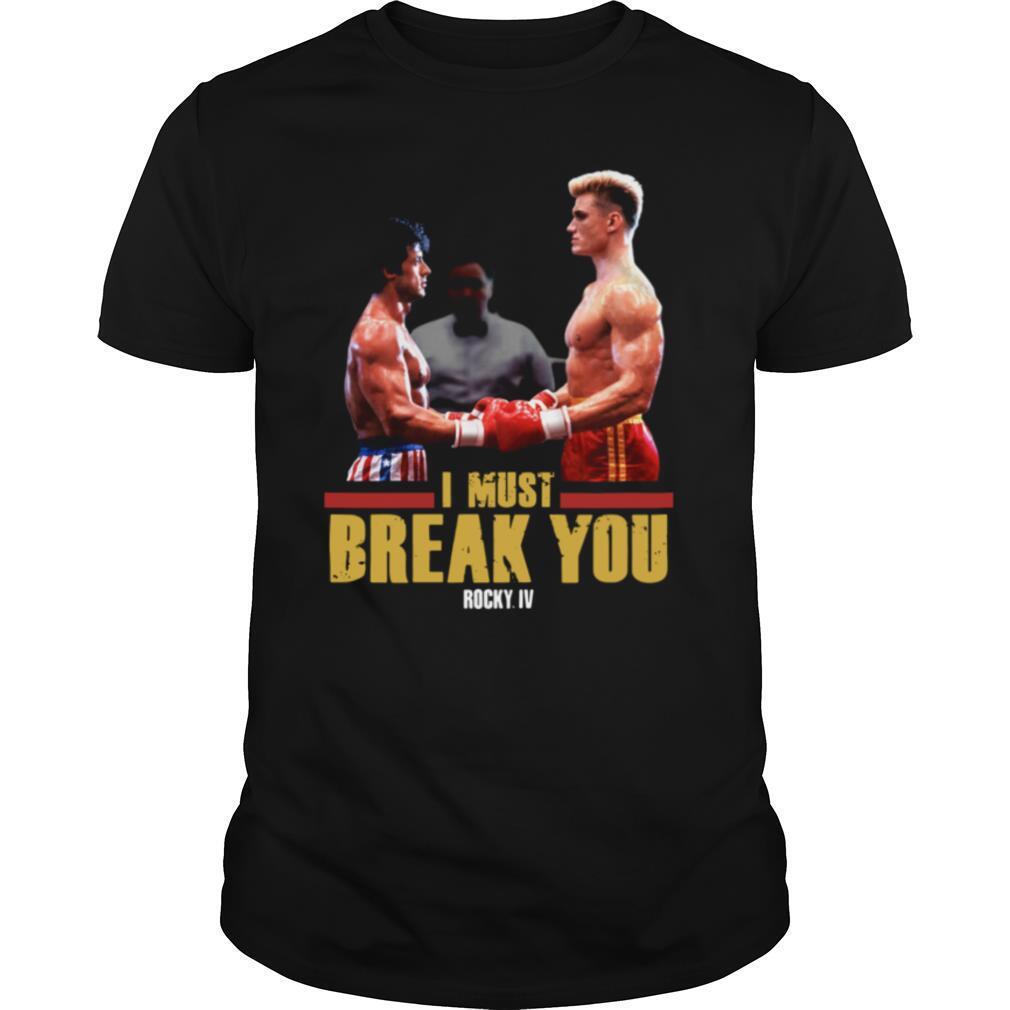 I Must Break You Rocky Iv shirt Classic Men's