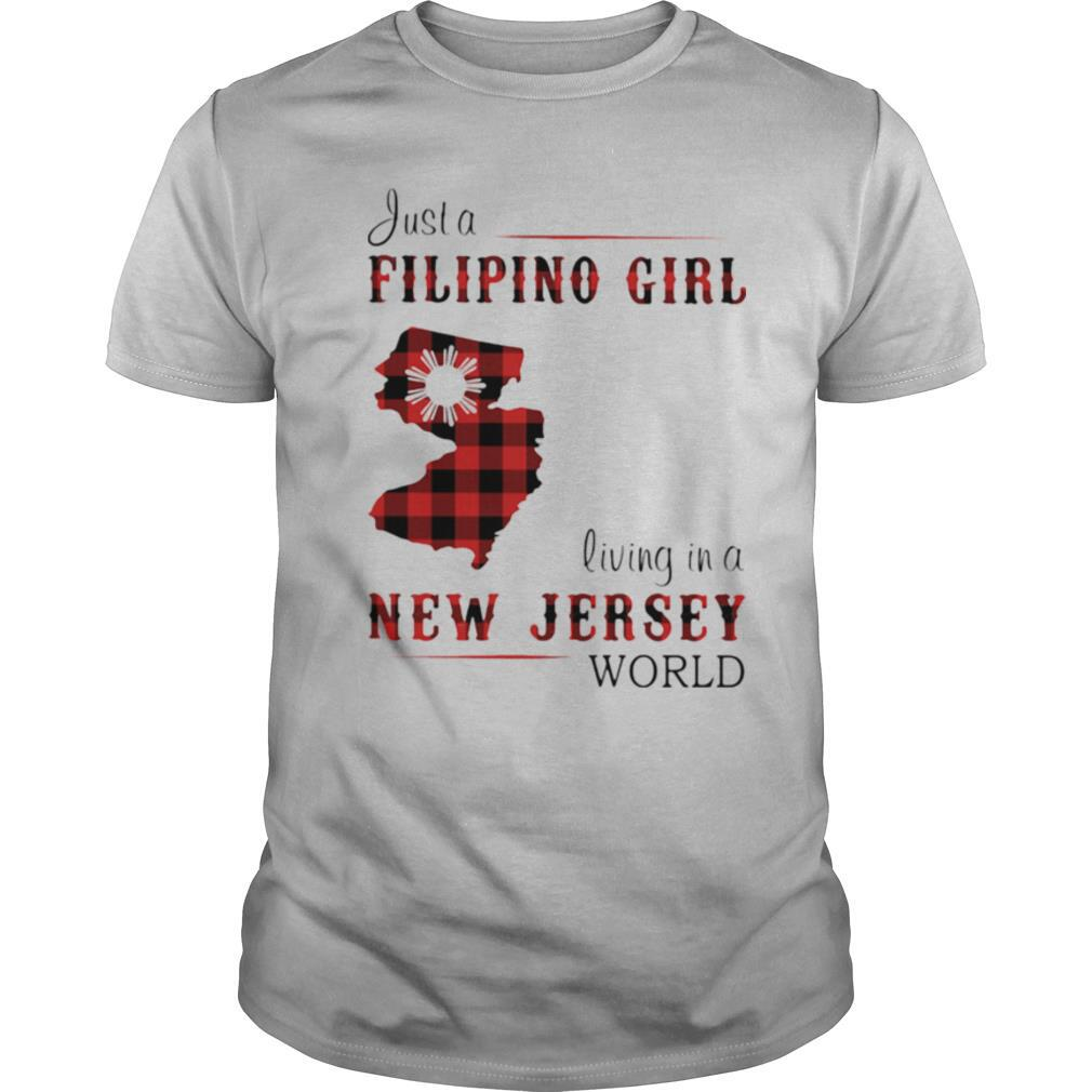 Just A Filipino Girl Living In A New Jersey Wordl shirt Classic Men's