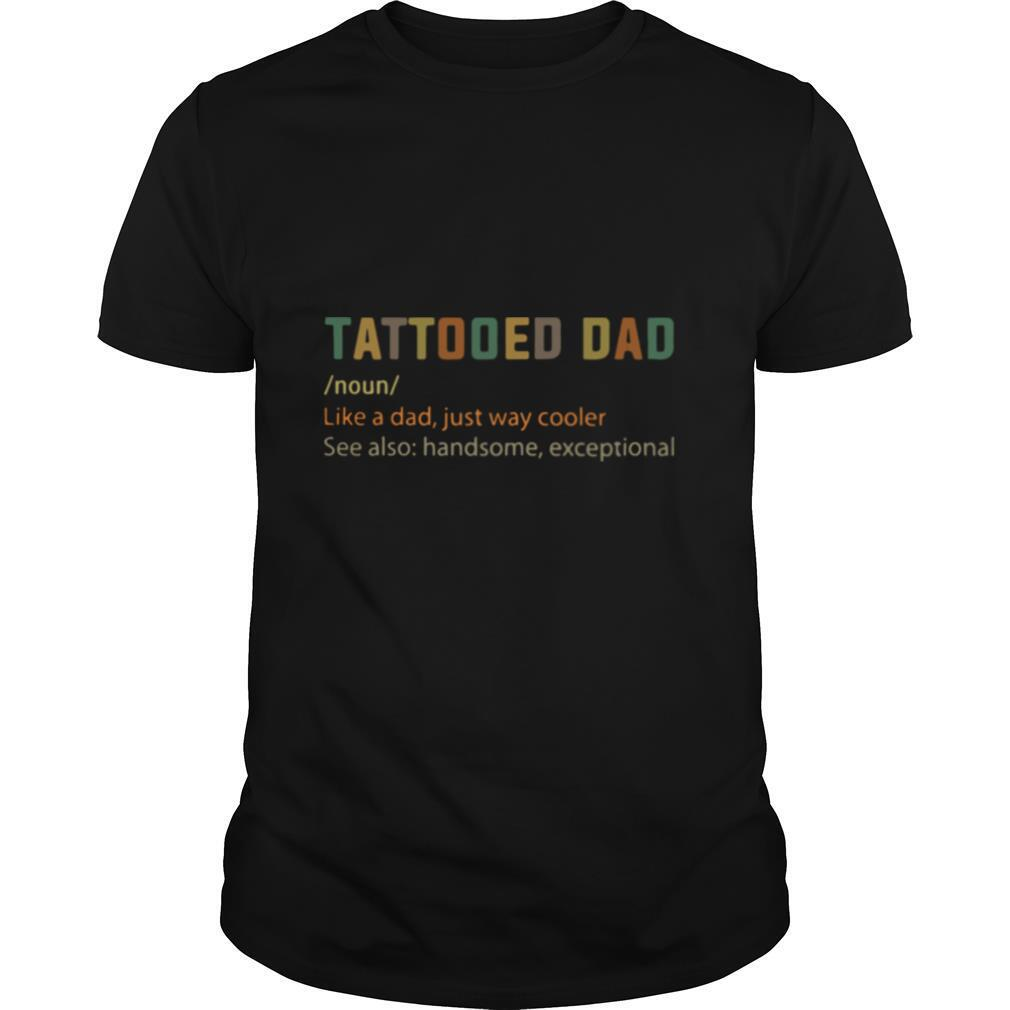 Tattooes Dad Definition shirt Classic Men's