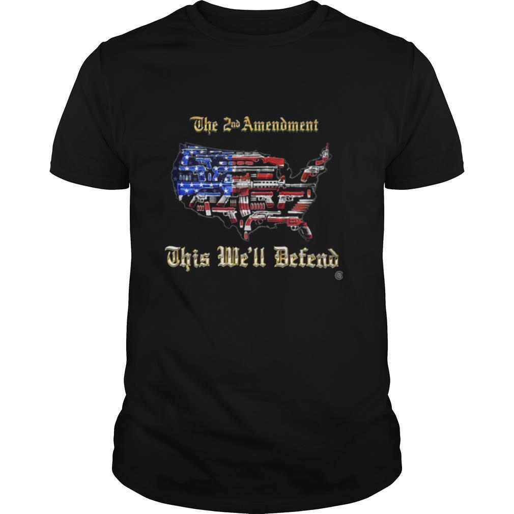 2nd Amendment This We'll Defend American flag shirt Classic Men's
