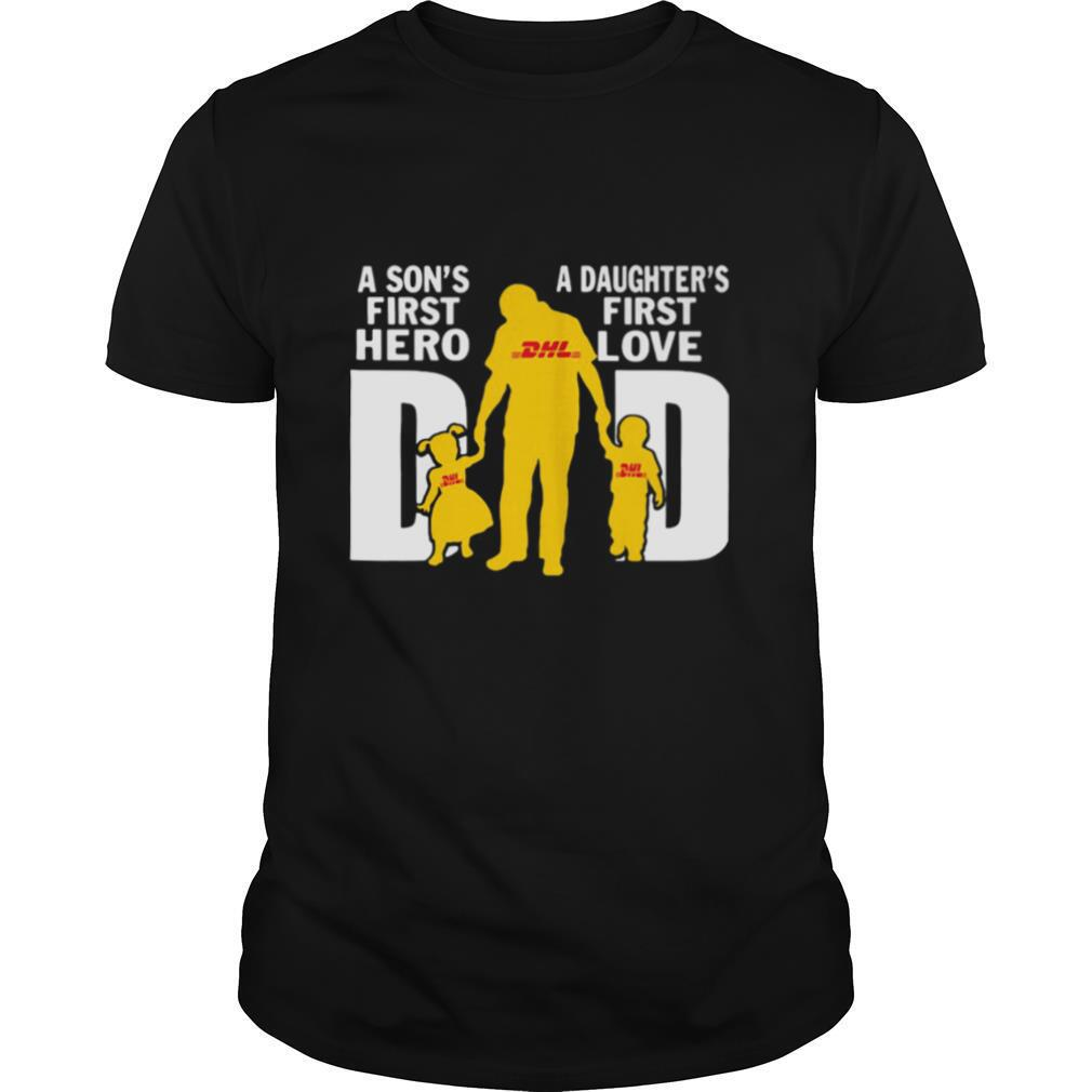 A son's first hero a daughter's first love dad dhl happy father's day shirt Classic Men's