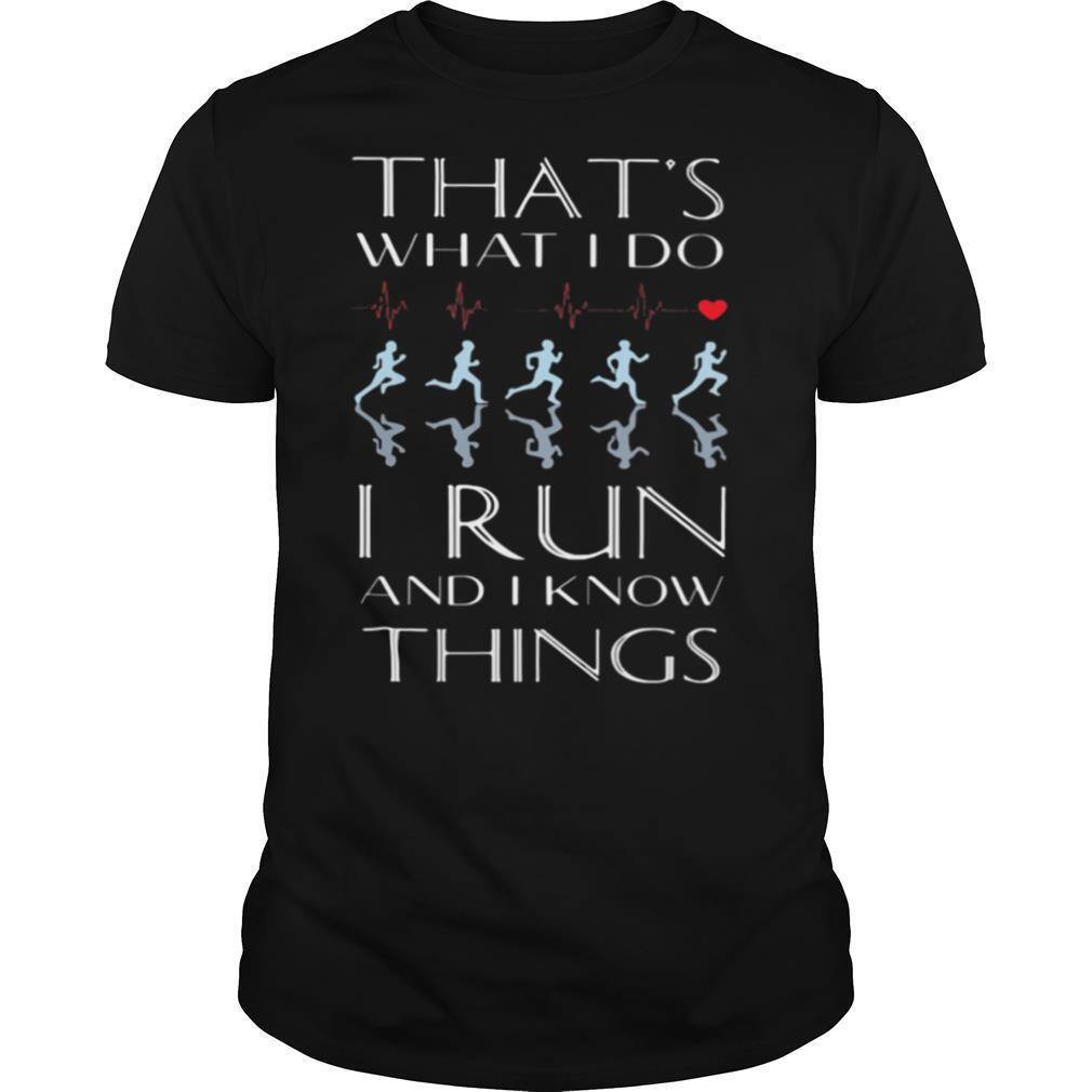 Heartbeat that's what I do I run and I know things shirt Classic Men's