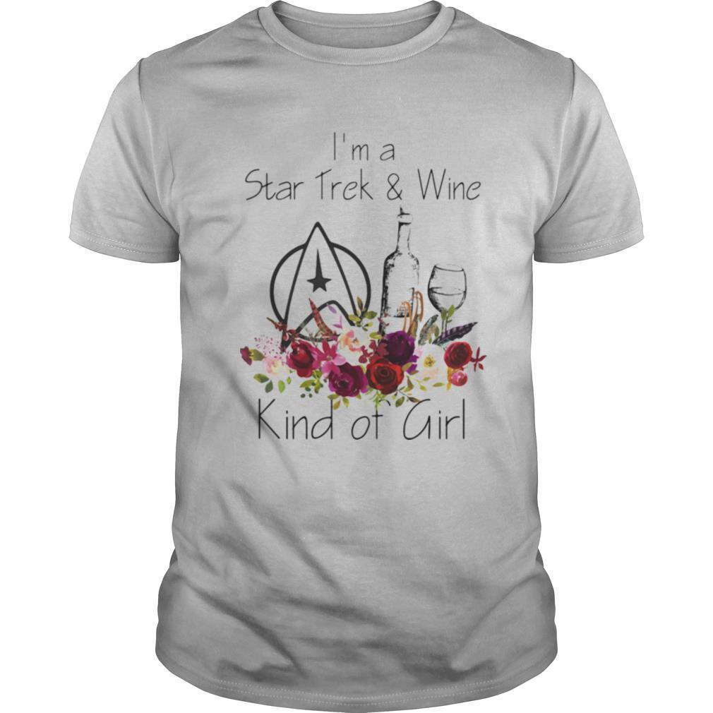 I'm A Star Trek & Wine Kind Of Girl shirt Classic Men's