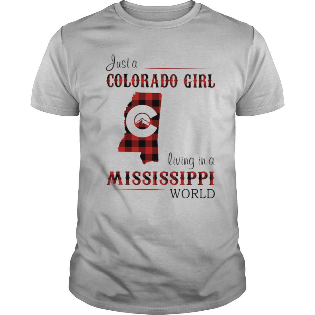 Just a colorado girl living in a mississippi world shirt Classic Men's