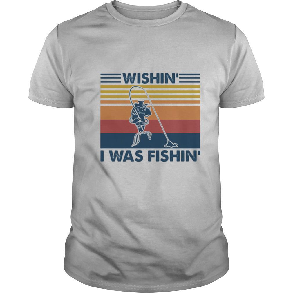 Wishin' I Was Fishin' Fishing Vintage Retro shirt Classic Men's