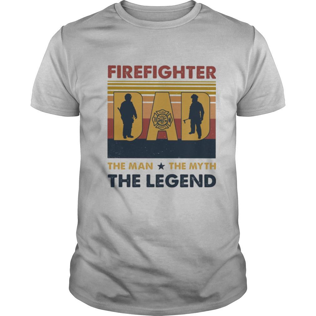 Firefighter dad the man the myth the legend happy father's day vintage retro shirt Classic Men's