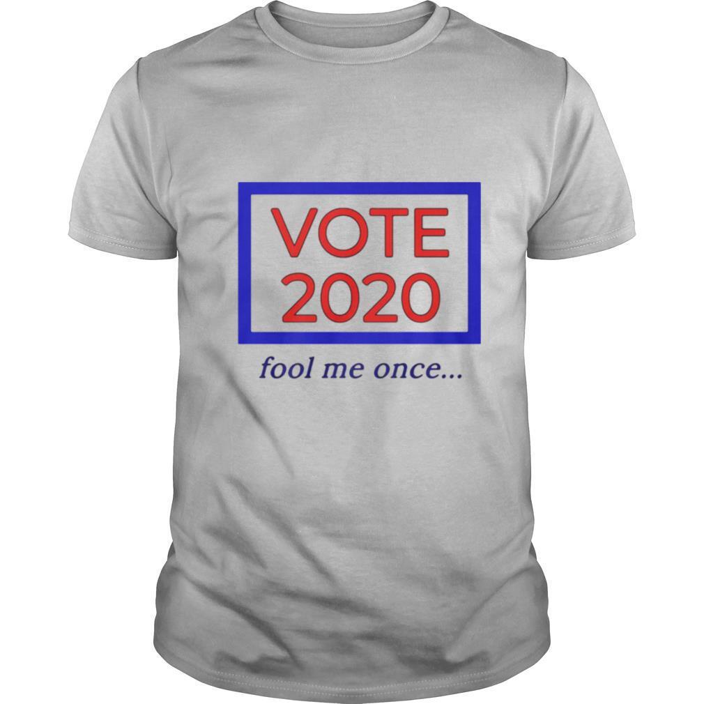 Vote 2020 fool me once shirt Classic Men's
