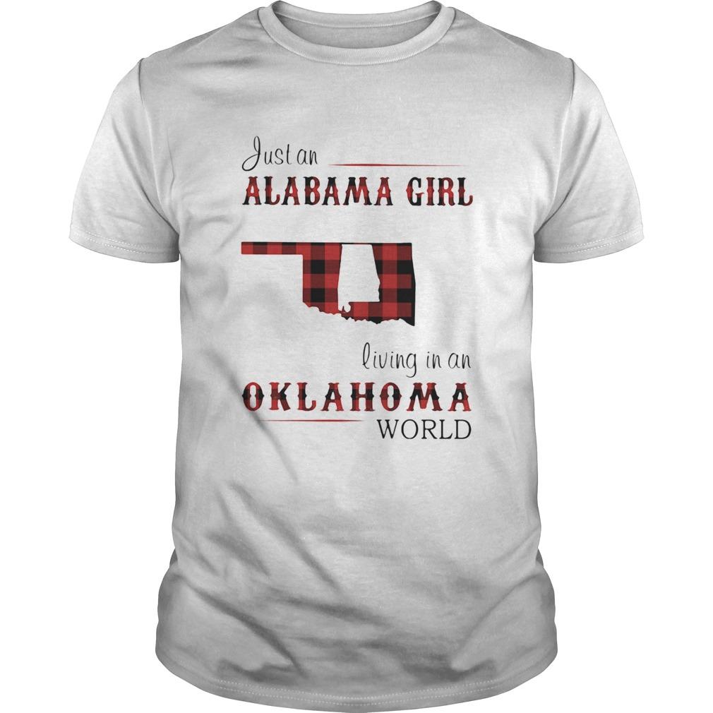 Just an alabama girl living in an oklahoma world map shirt Classic Men's