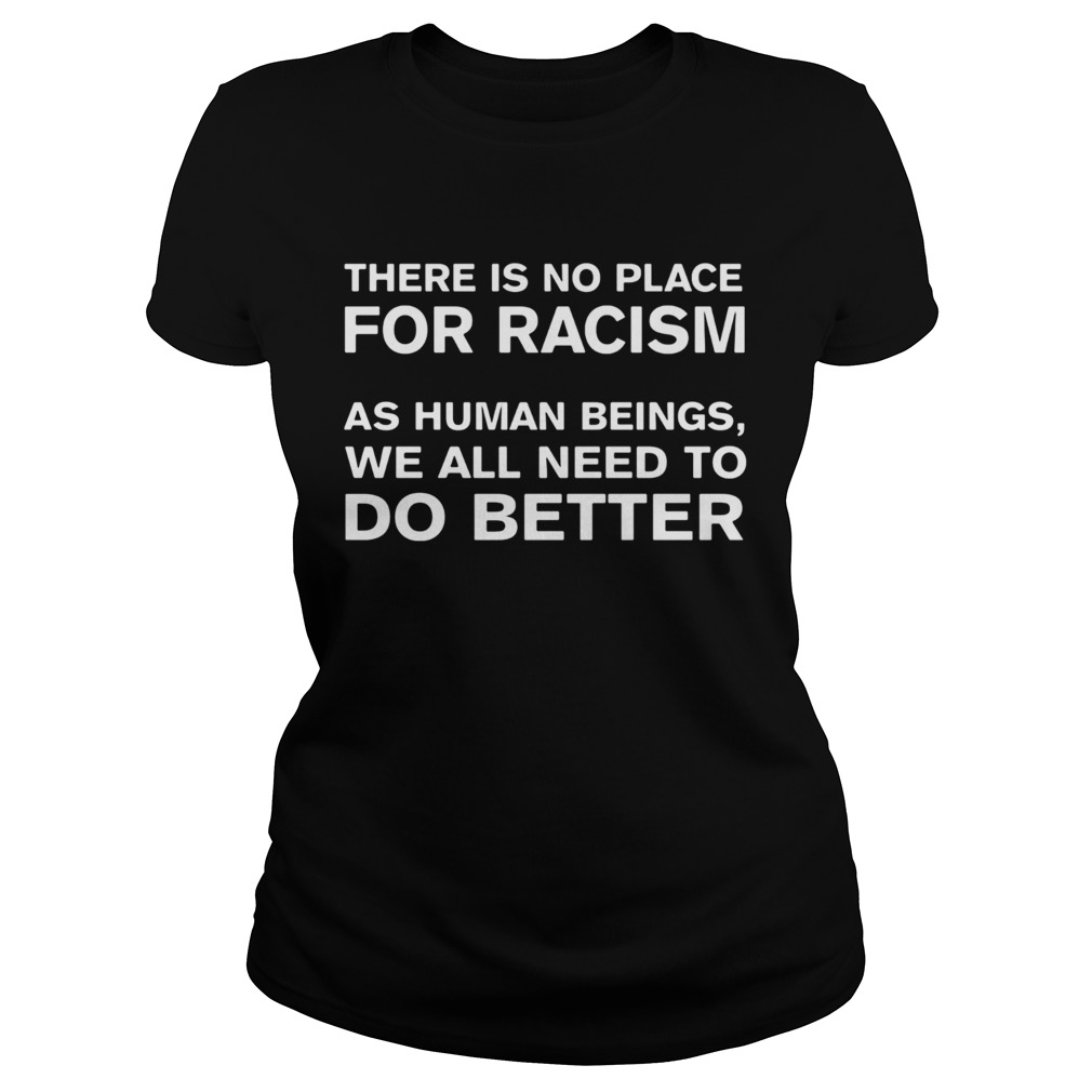 there is no place for racism as human beings we all need to do better  classic ladies