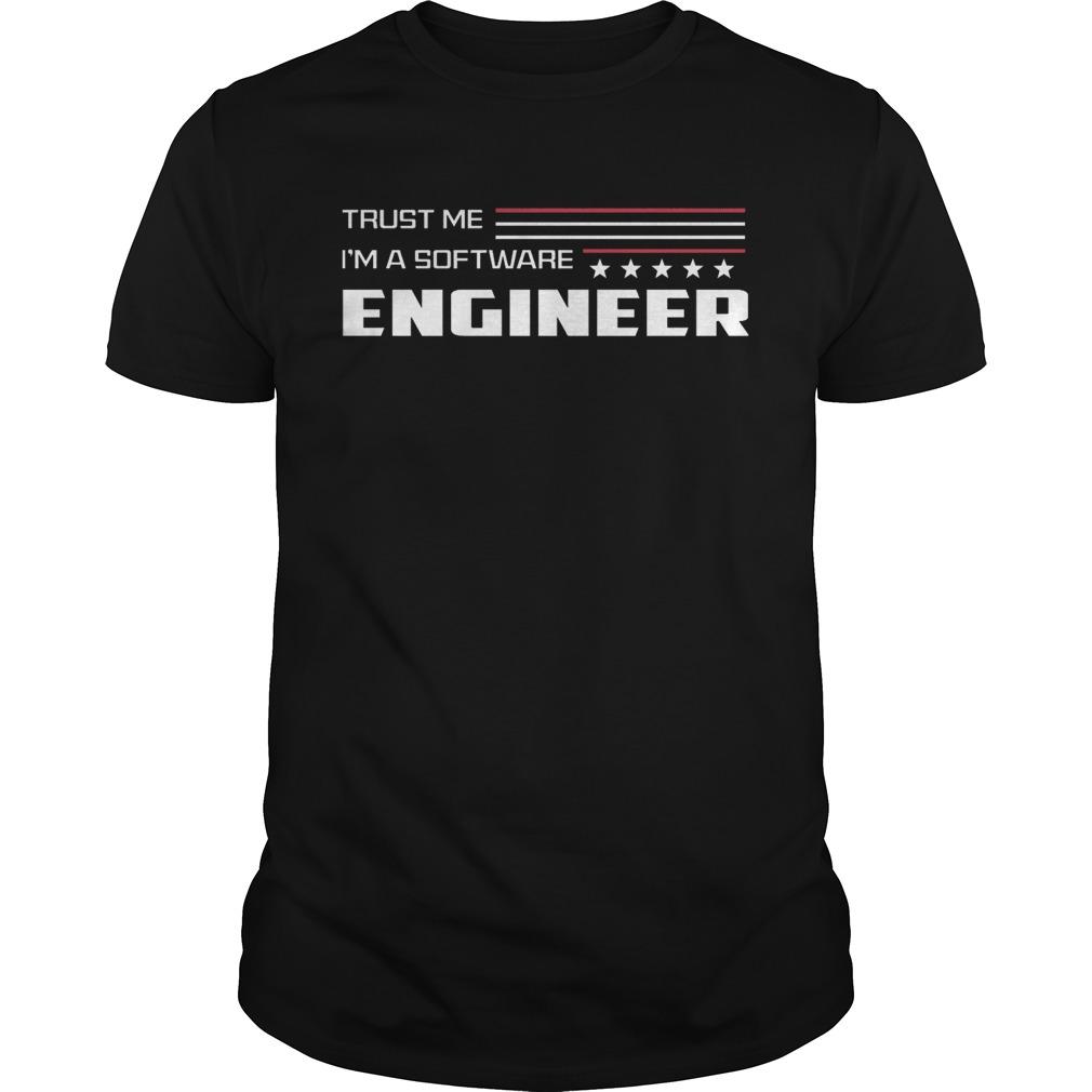Trust me Im a software engineer stars shirt Classic Men's