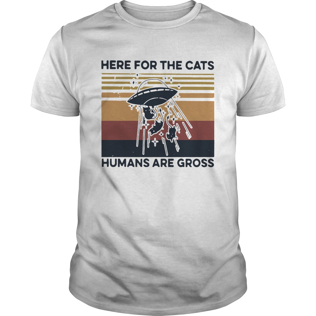 UFO Cats Here for the cats humans are gross vintage shirt Classic Men's